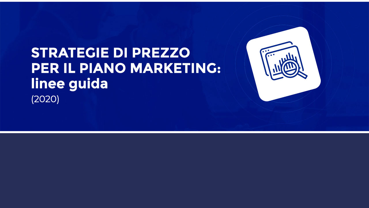 piano marketing, le strategie di prezzo