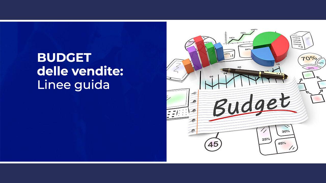 Cos'è il budget delle vendite: linee guida